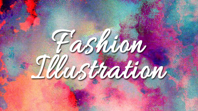 Fashion Illustrations (Student Work )
