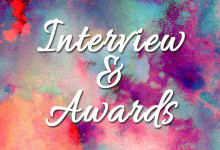 Interview & Awards
